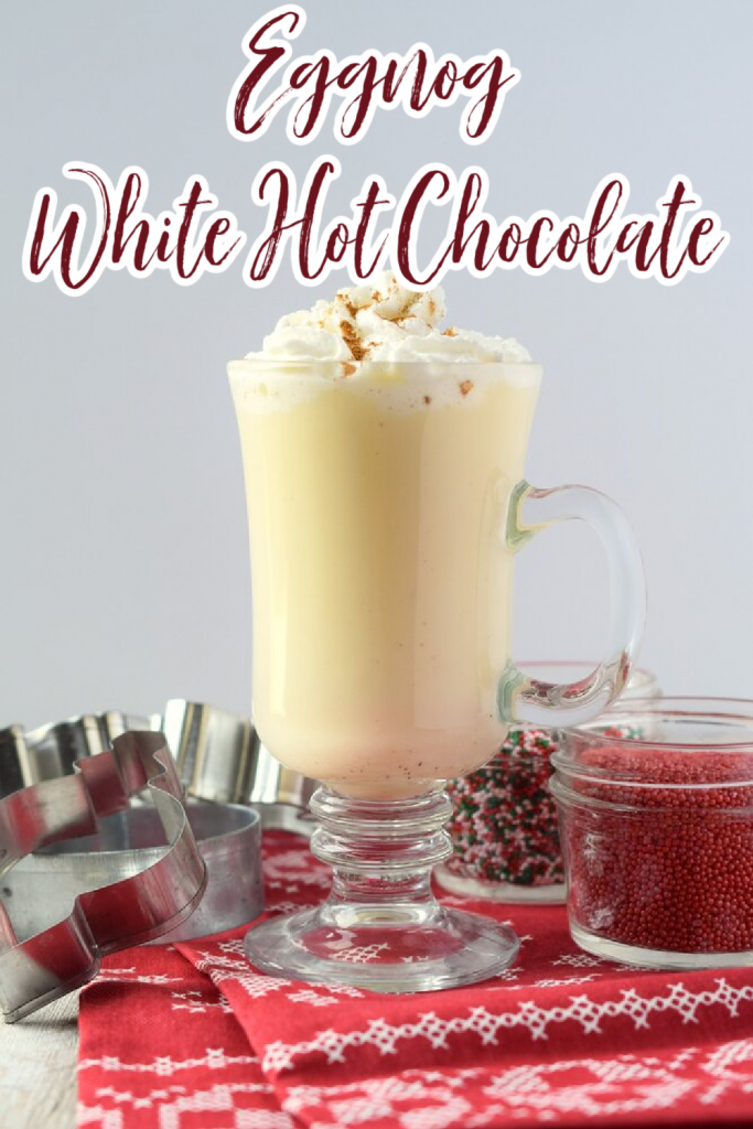 Eggnog White Hot Chocolate - This recipe combines two of the BEST holiday drinks! Creamy eggnog combined with homemade white hot chocolate. Eggnog White Hot Chocolate | Eggnog Hot Chocolate | Eggnog Drinks | Christmas Drinks