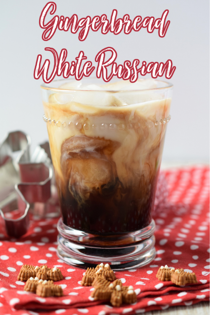 Gingerbread White Russian - A holiday spin on a classic cocktail. Made with Kahlua, Vodka, heavy cream, and gingerbread simple syrup. This easy cocktail is sure to be a hit. Gingerbread Cocktail | White Russian Recipe | Gingerbread White Russian
