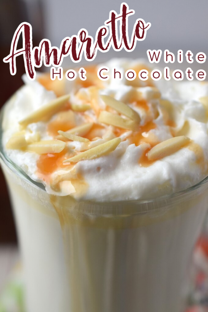 Amaretto White Hot Chocolate – Take your white hot chocolate to the next level by adding amaretto! Made with just 4 simple ingredients in 10 minutes. White Hot Chocolate Recipes | Amaretto Recipes | Boozy White Hot Chocolate