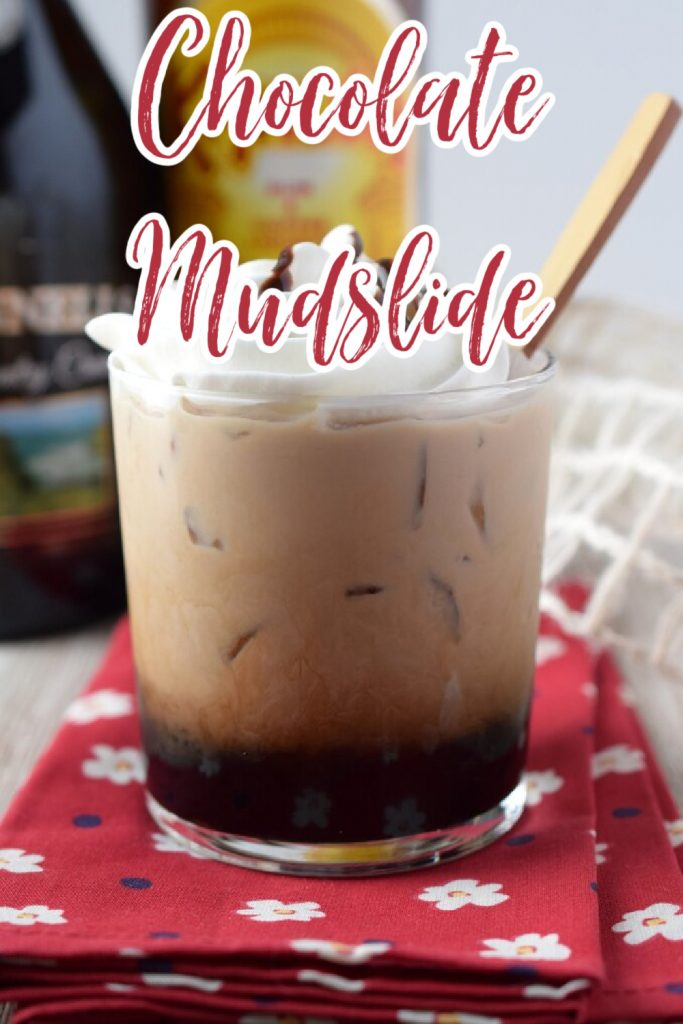Chocolate Mudslide – A fun spin on a classic cocktail. Made with Kahlua, vodka, Bailey's, and chocolate syrup. This easy cocktail is sure to be a hit. Chocolate Mudslide | Mudslide Recipe | Mudslide Cocktail