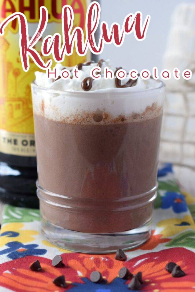 Kahlua Hot Chocolate – Take your hot chocolate to the next level by adding Kahlua – a rum and coffee liqueur! Made with just 4 simple ingredients in 10 minutes! Kahlua Recipes | Hot Chocolate Recipes | Boozy Hot Chocolate